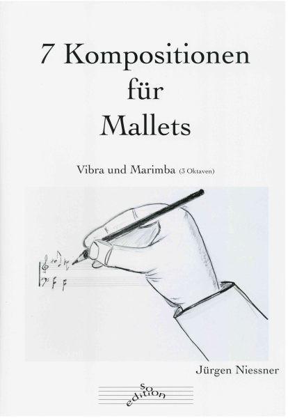 Nießner, Jürgen: 7 Kompositionen für Mallets