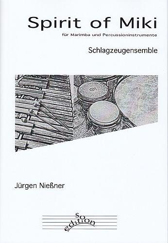Nießner, Jürgen: Spirit of Miki