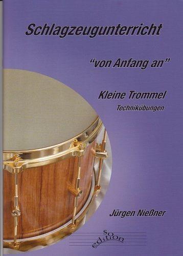 Nießner, Jürgen: Schlagzeugunterricht - von Anfang an. Kleine Trommel
