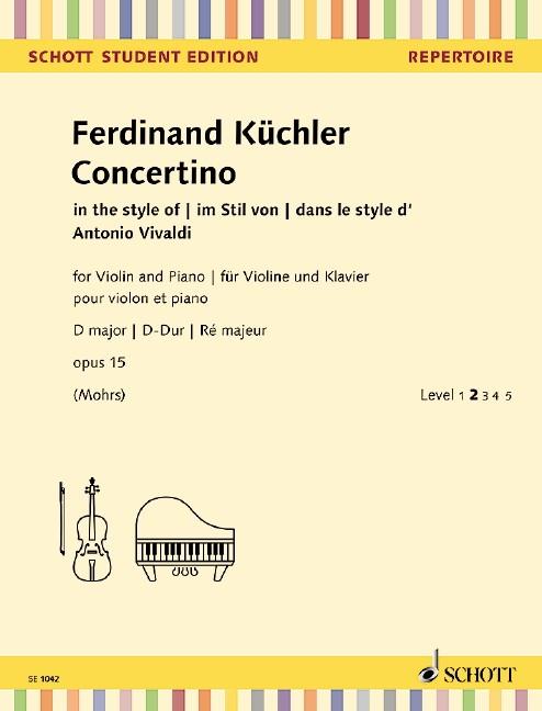 Kuechler Ferdinand: Concertino D-Dur op 15 im Stil von Vivaldi