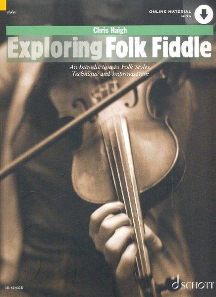 Haigh Chris: Exploring folk fiddle
