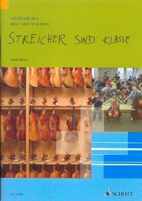 Boch, Birgit & Boch, Peter: Streicher sind Klasse - Kontrabass