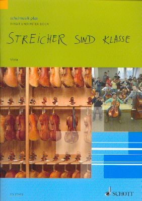 Boch, Birgit & Boch, Peter: Streicher sind klasse - Viola