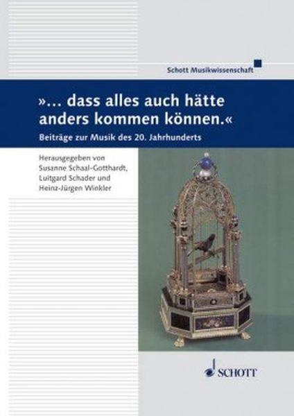 Schaal-Gotthardt, Susanne (Hrsg.): ...dass alles auch hätte anders kommen können.