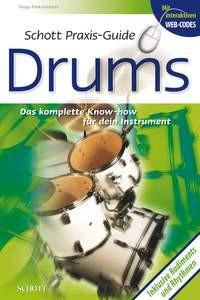 Pinksterboer, Hugo: Schott Praxis-Guide Drums