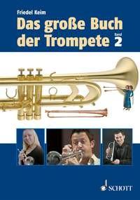 Keim, Friedel: Das große Buch der Trompete Bd. 2
