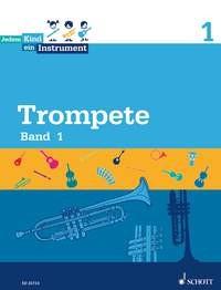 JeKi: Jedem Kind Ein Instrument Bd. 1 - Trompete