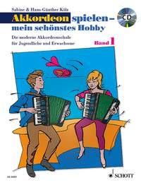 Kölz, Hans-Günther / Kölz, Sabine: Akkordeon spielen - mein schönstes Hobby - Band 1