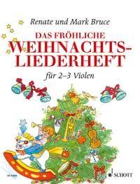 Bruce-Weber, Renate: Das fröhliche Weihnachtsliederheft