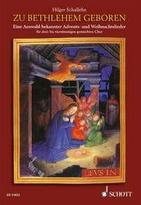 Schallehn, Hilger: Zu Bethlehem geboren