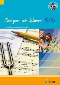 Schneider, Harald + Schnitzer, Ralf: Singen ist klasse 5/6