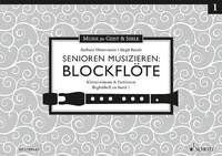 Baude, Birgit +Hintermeier, Barbara: Senioren musizieren: Blockflöte - Begleitbuch