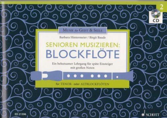 Baude, Birgit + Hintermeier, Barbara: Senioren musizieren: Blockflöte