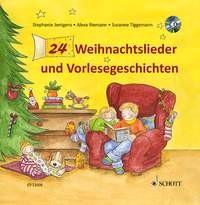 Jentgens, Stephanie + Tiggemann, Susanne: 24 Weihnachtslieder und Vorlesegeschichten