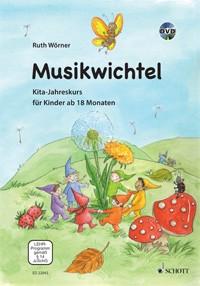 Woerner Ruth: Musikwichtel