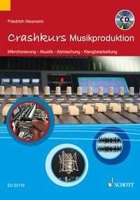 Neumann, Friedrich: Crashkurs Musikproduktion