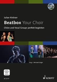 Knörzer, Julian: Beatbox Your Choir