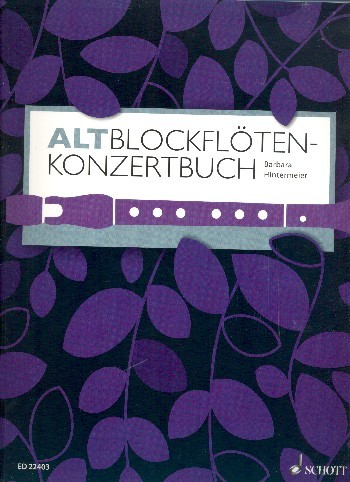 Hintermeier, Barbara: Altblockflöten Konzertbuch