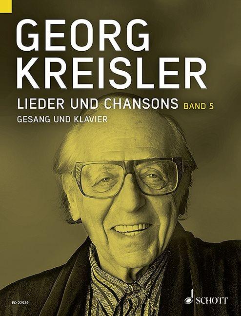 Kreisler Georg: Lieder und Chansons 5