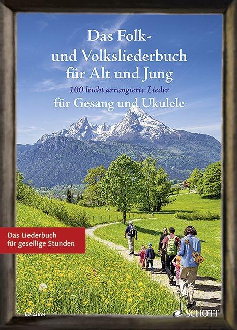 Müller, Sebastian: Das Folk und Volksliederbuch für Alt und Jung