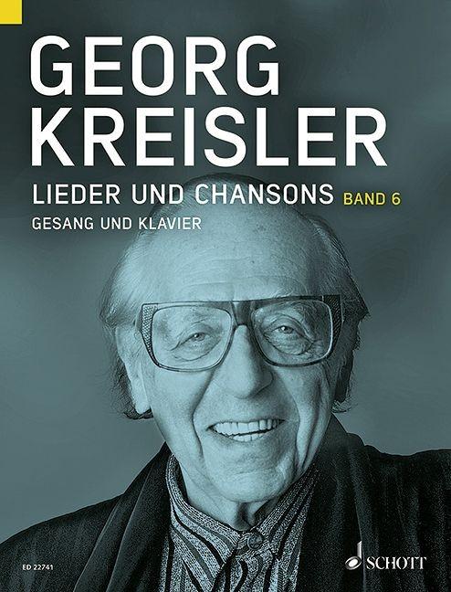 Kreisler Georg: Lieder und Chansons 6