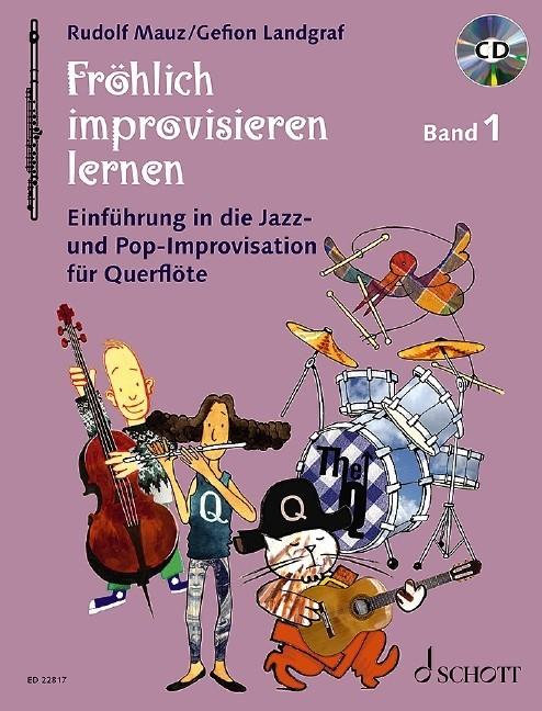 Mauz Rudolf: Fröhlich improvisieren lernen
