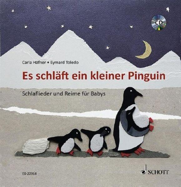 Haefner Carla: Es schläft ein kleiner Pinguin