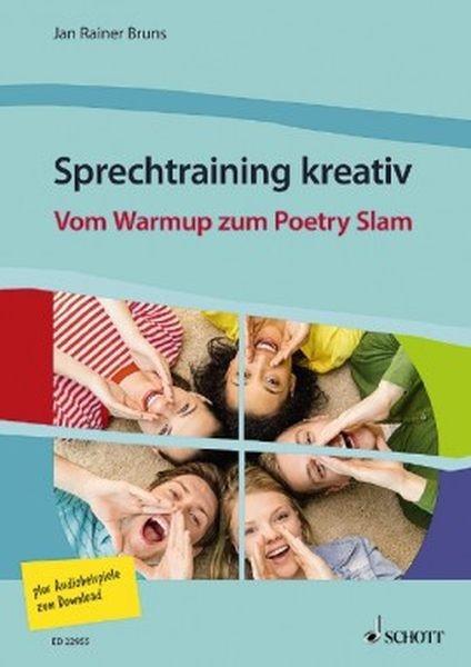 Bruns Jan Rainer: Sprechtraining kreativ - Vom Warmup zum Poetry Slam