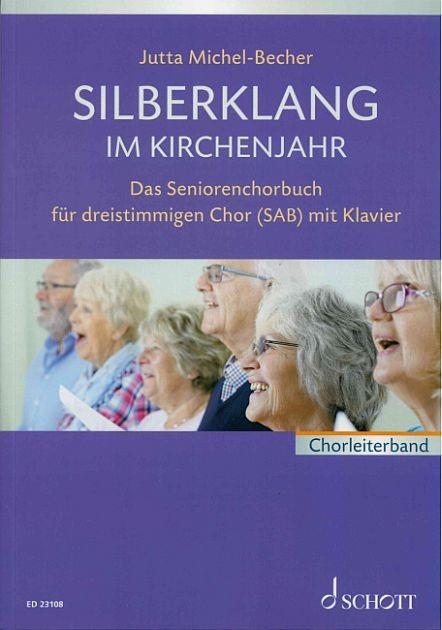 Michel-Becher, Jutta: Silberklang im Kirchenjahr