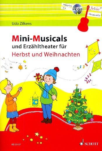 Zilkens Udo: Mini Musicals und Erzähltheater für Herbst und Weihnachten