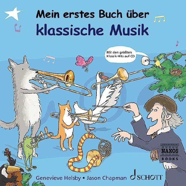 Helsby, Genevieve: Mein erstes Buch über klassische Musik