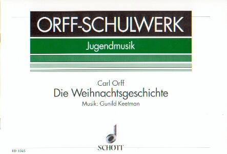 Orff, Carl: Die Weihnachtsgeschichte
