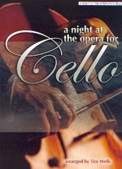 .: A Night at the Opera For Cello