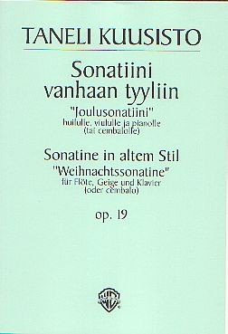 "Kuusisto, Taneli: Sonatine in altem Stil ""Weihnachtssonatine"