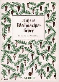 Hilsdorf Hans: Unsere Weihnachtslieder