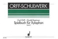 Orff, Carl/Keetmann, Gunild: Spielbuch für Xylophon