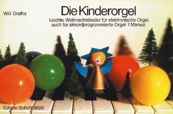Draths, Willi (Hg.): Die Kinderorgel