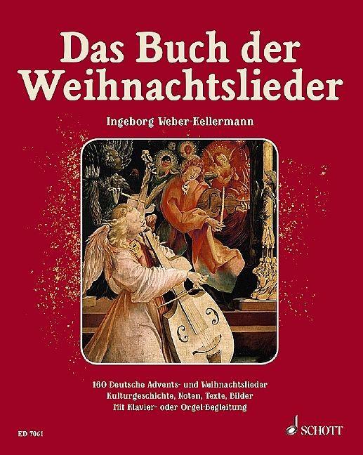 Weber-Kellermann, Ingeborg: Das Buch der Weihnachtslieder