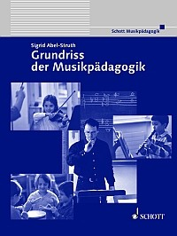 Abel-Struth, Sigrid: Grundriß der Musikpädagogik
