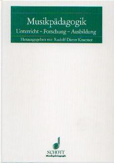 Kraemer, Rudolf-Dieter (Hg.): Musikpädagogik