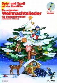 Spiel- und Spaß mit der Blfl: Die schönsten Weihnachtslieder für Sopranblockflöte