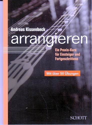 Kissenbeck, Andreas: Arrangieren