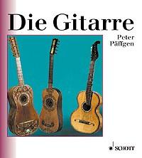 Päffgen, Peter: Die Gitarre
