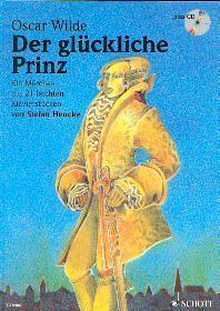 Wilde, Oscar: Der glückliche Prinz mit CD