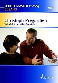 Schott Master Class Gesang: Gesang - Christoph Prégardien,  - mit DVD