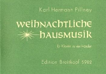 Pillney, Karl Hermann: Weihnachtliche Hausmusik