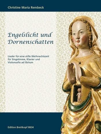 Rembeck, Christine Maria: Engelslicht und Dornenschatten