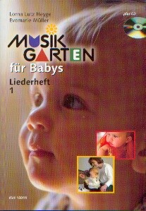 MUSIKGARTEN: Musikgarten für Babys - Liederheft 1