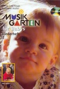 MUSIKGARTEN: Musikgarten für Babys - Liederheft 2