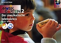Heyge, Lorna Lutz: Musikgarten 2- Der musikalische Jahreskreis